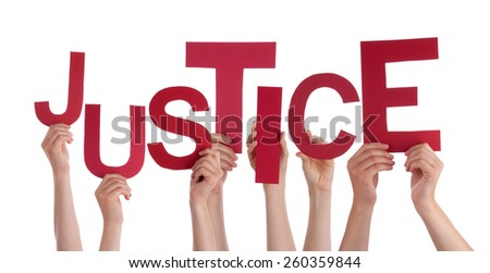 Many Caucasian People And Hands Holding Red Letters Or Characters Building The Isolated English Word Justice On White Background - stock photo