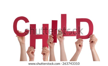Many Caucasian People And Hands Holding Red Letters Or Characters Building The Isolated English Word Child On White Background - stock photo