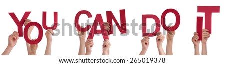 Many Caucasian People And Hands Holding Red Letters Or Characters Building The Isolated English Word You Can Do It On White Background - stock photo