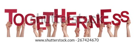 Many Caucasian People And Hands Holding Red Letters Or Characters Building The Isolated English Word Togethenessr On White Background - stock photo