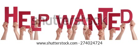 Many Caucasian People And Hands Holding Red Letters Or Characters Building The Isolated English Word Help Wanted On White Background - stock photo