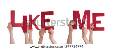 Many Caucasian People And Hands Holding Red Letters Or Characters Building The Isolated English Word Like Me On White Background - stock photo