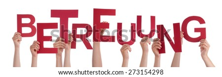 Many Caucasian People And Hands Holding Red Letters Or Characters Building The Isolated German Word Betreuung Which Means Care On White Background - stock photo