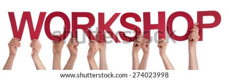 Many Caucasian People And Hands Holding Red Straight Letters Or Characters Building The Isolated English Word Workshop On White Background - stock photo