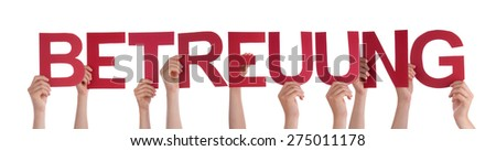 Many Caucasian People And Hands Holding Red Straight Letters Or Characters Building The Isolated German Word Betreuung Which Means Care On White Background - stock photo