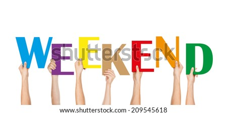 Many Hands Holding the Colorful weekend - stock photo