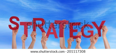 Many Hands Holding the Word Strategy in the Sky - stock photo