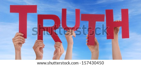 Many Hands Holding the Word Truth in the Sky - stock photo