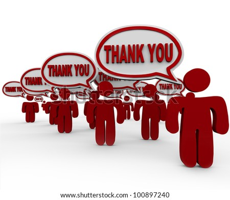 Many people, customers, neighbors or community members say Thank You in speech bubbles to share their appreciation or thankfulness for your work, gift, efforts or other contribution - stock photo