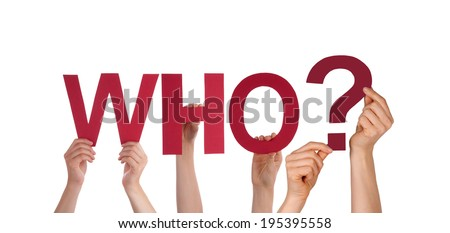 Many People Holding the Red Word Who, Isolated - stock photo