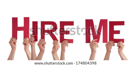 Many People Holding the Words Hire Me, Isolated - stock photo