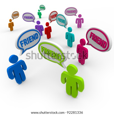 Many people speaking and greeting each other with speech bubbles and the word Friend to symbolize friendship