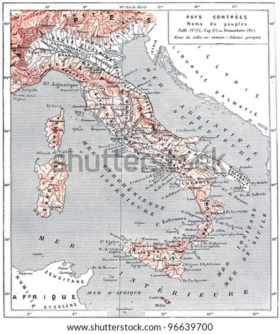 "Map of ancient Italy, vintage engraved illustration. From ""The Dictionary of Words and Things"" - Published by Larive and Fleury in 1895."