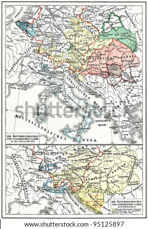 "Map of Austria-Hungary from the 17th century to the 19th century. Publication of the book ""Meyers Konversations-Lexikon"", Volume 7, Leipzig, Germany, 1910"