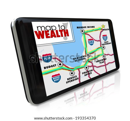 Map to Wealth navigation on GPS global positioning system on phone or other smart mobile device to lead you to earning more money, income, revenue or profits in investment or career - stock photo