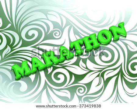 MARATHON- bright color letters on nice green ornament background - stock photo