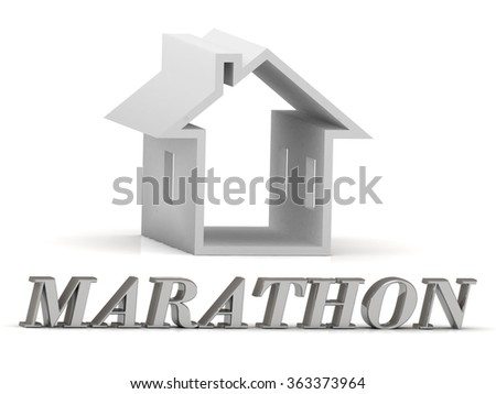 MARATHON- inscription of silver letters and white house on white background