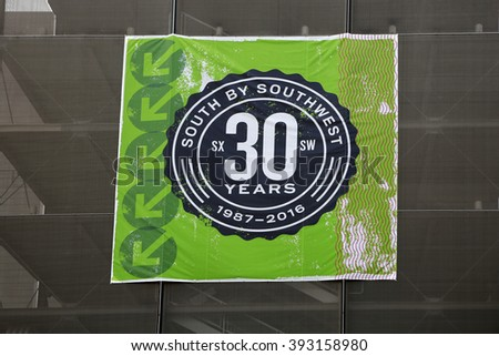 March 19, 2016, Austin, Texas. South by Southwest  Annual music, film, and interactive conference and festival, SWSX. 30 years. - stock photo