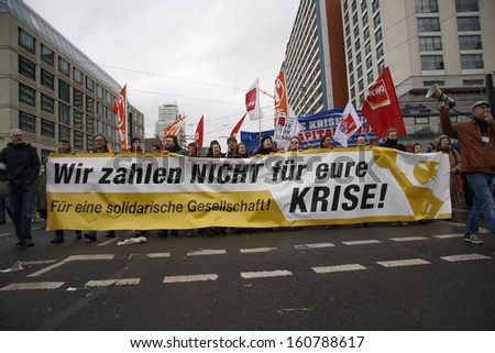 "MARCH 28, 2009 - BERLIN: ""Wir zahlen nicht fuer Eure Krise"" (""We do not pay for your crisis"") - protests against the banking crisis in Europe in Berlin."