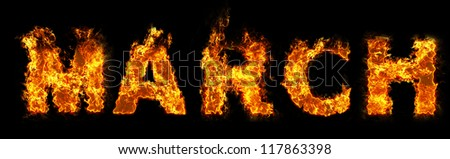March text on fire - stock photo