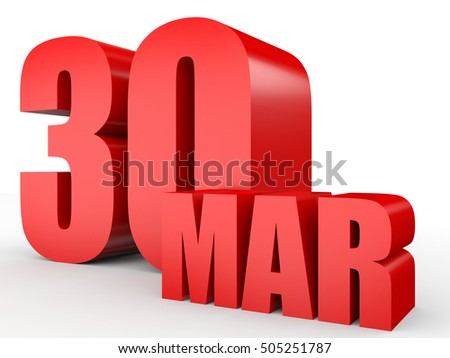 March 30. Text on white background. 3d illustration.