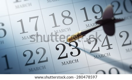 March 23 written on a calendar to remind you an important appointment.