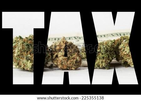 Marijuana Tax  - stock photo