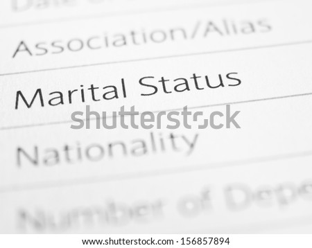 MARITAL STATUS printed on a from close up  - stock photo