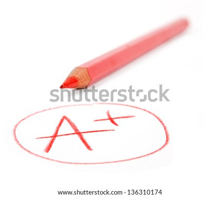 mark A+ with red pencil isolated on white - stock photo