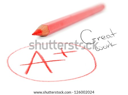 mark A+ with red pencil isolated on white. Great work - stock photo