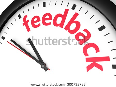 Marketing and business customer care concept with a clock and feedback word and sign printed in red 3d render image. - stock photo
