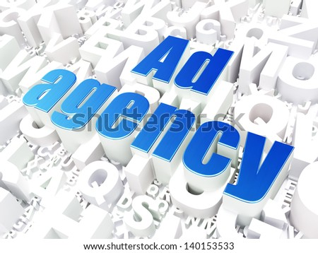 Marketing concept: Ad Agency on alphabet  background, 3d render