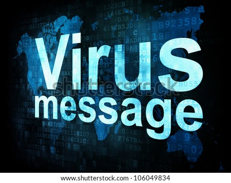 Marketing concept: pixelated words Virus message on digital screen, 3d render