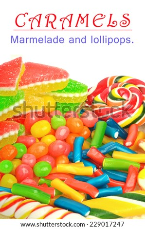 Marmelade, caramels, lollipops isolated on the white background