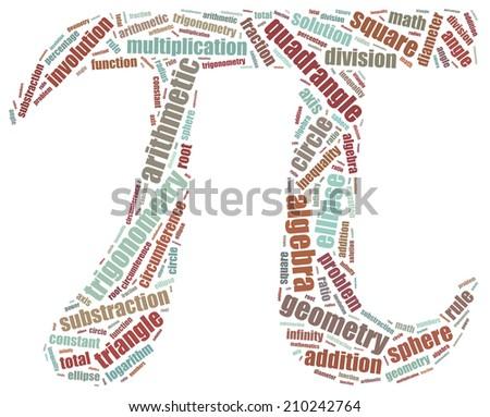 Mathematics education concept. Word cloud illustration in shape of mathematical symbol. - stock photo