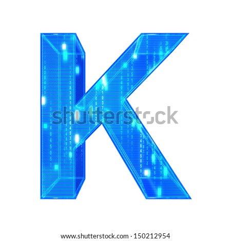 Matrix style  alphabet. With clipping path. Letter K