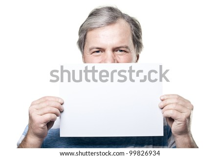 mature man holding a blank billboard isolated on white background