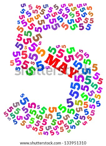 May info-text graphics arrangement concept composed in number 5 shape on white background - stock photo