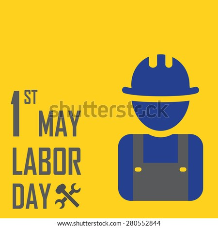 May 1st Labor (labour) day- raster illustration of international labour day - stock photo