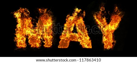 May text on fire - stock photo