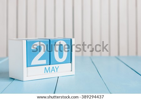 May 20th. Image of may 20 wooden color calendar on white background.  Spring day, empty space for text. World Metrology Day