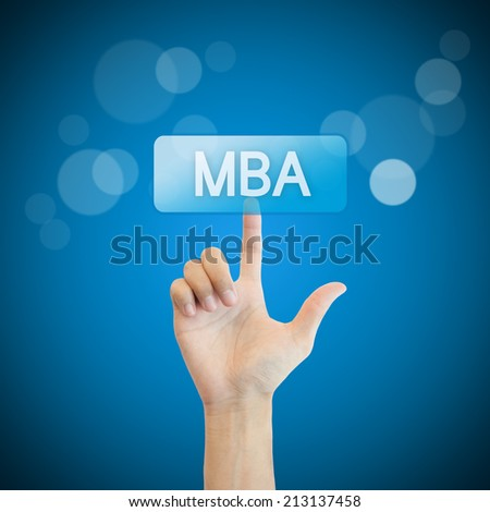 MBA. hand man pressing mba button. - stock photo