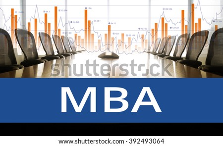 MBA text  with conference room and business graph .for business education concept - stock photo