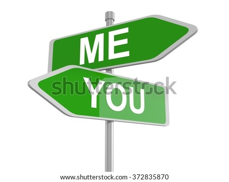 Me and you green road signs pointing in the different directions, 3d illustration