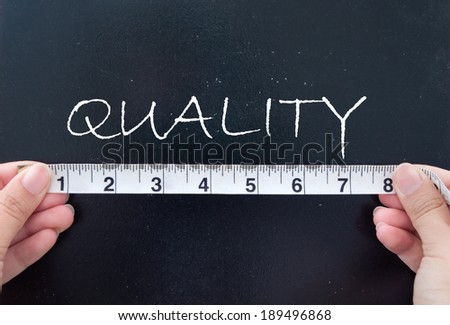 Measuring quality  - stock photo