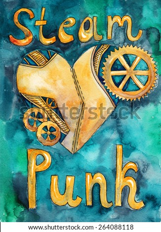 """Mechanical heart and the word """"steampunk"""". Watercolor illustration - stock photo"""