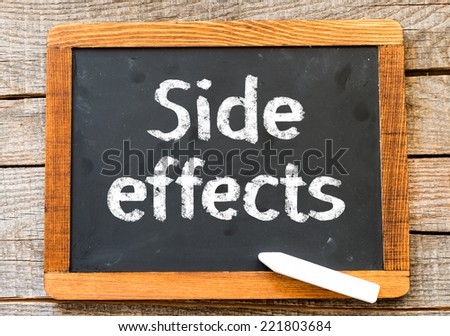 Medecine concept. Blackboard with word Side Effects - stock photo