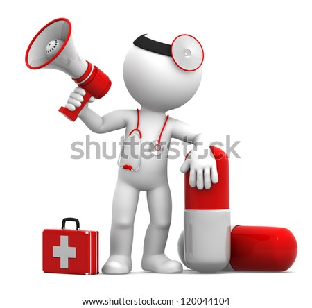 Medic with a pill and megaphone. Isolated on white background - stock photo