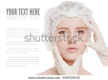 Medical examination face of beautiful woman by hands in glove - close-up portrait isolated on white