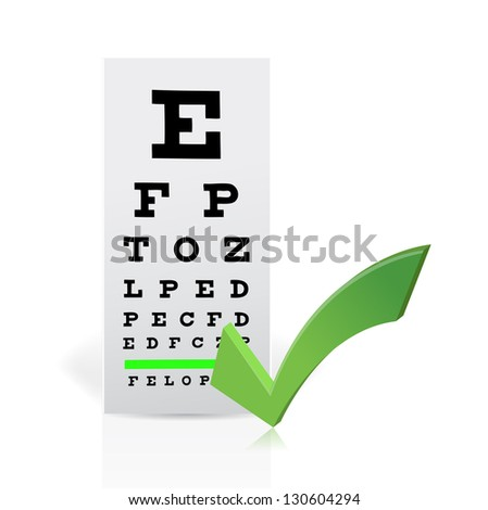 Medical Eye Chart with a checkmark. Good vision concept illustration design